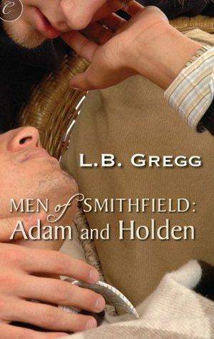 Adam and Holden (Men of Smithfield #4)