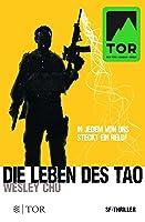 Die Leben des Tao (Tao, #1)