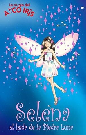 Selena, el hada de la piedra lunar