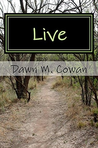 Live: A work of philosophical fiction