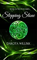 Stepping Stone (The Stone Series, #2)
