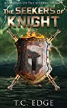 The Seekers of Knight (The Seekers Trilogy #2)