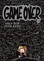 Only for your eyes (Game Over, #7)