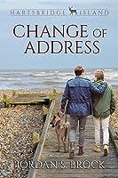Change of Address (Hartsbridge Island, #1)