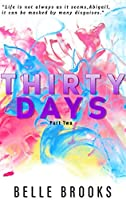 Thirty Days: Part Two (Thirty Days #2)