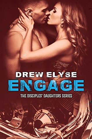 Engage by Drew Elyse