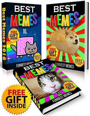 Memes XL: 3 in 1 SUPER COLLECTION of Best Cat Memes (Ultimate Funny Memes Book 69)(Memes, Memes XL, Memes For Kids, Cat Memes, Funny fails, Photoshop fails, ... Texting fails, Ultimate memes) (Free Memes)