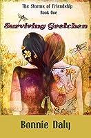 Surviving Gretchen