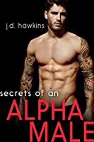 Secrets of an Alpha Male