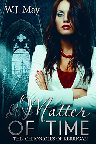 A Matter of Time by W.J. May