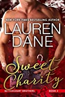 Sweet Charity (Bettencourt Brothers Book 2)