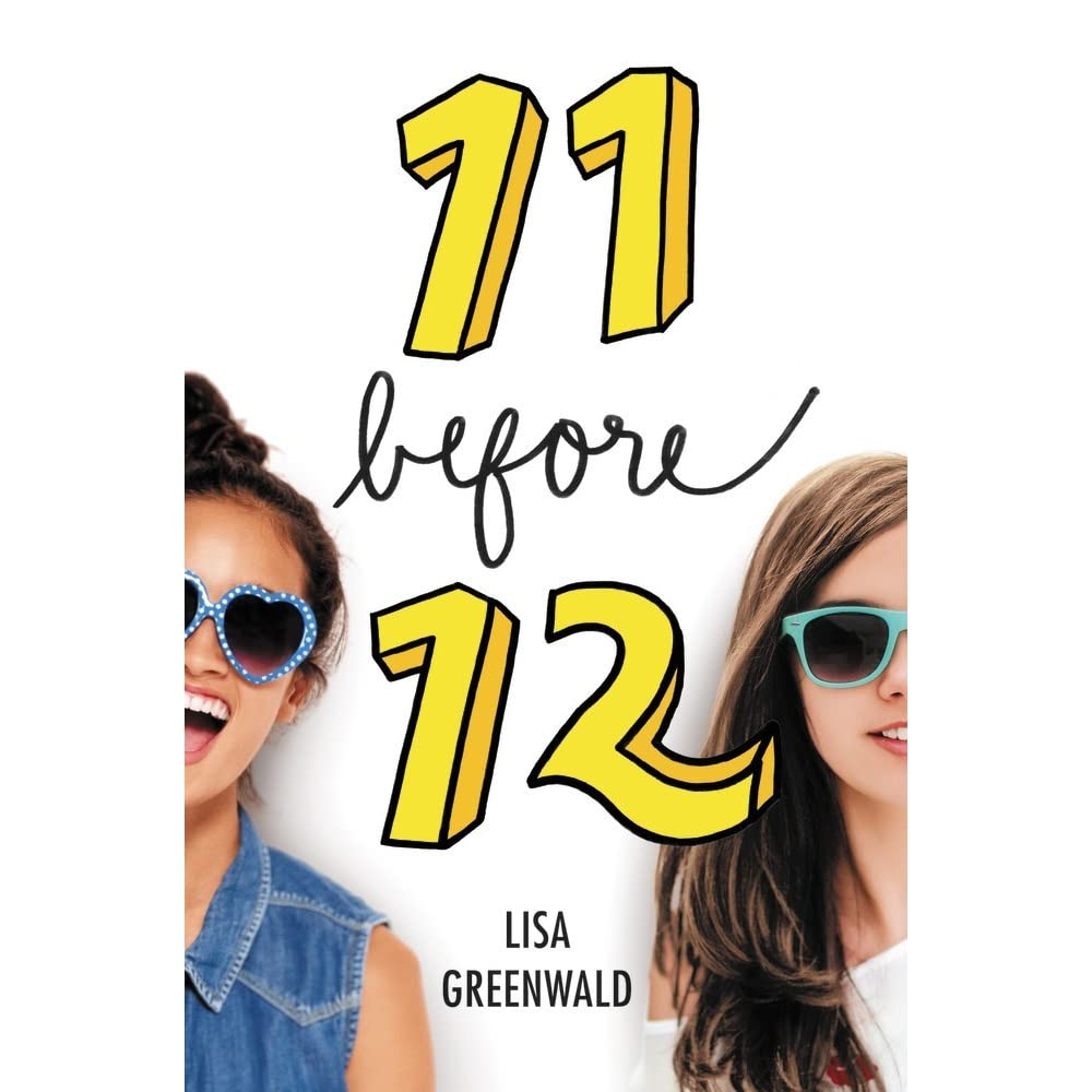 11 Before 12 (Friendship List, #1) by Lisa Greenwald