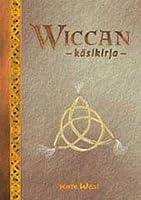 Wiccan käsikirja: johdatus wiccan saloihin
