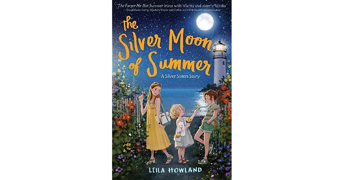 The Silver Moon Of Summer Sisters 3 By Leila Howland