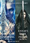 Rogue, Prisoner, Princess/Knight, Heir, Prince (Of Crowns and Glory #2-3)