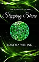 Stepping Stone (The Stone Series #2)