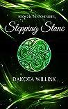 Stepping Stone by Dakota Willink