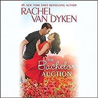 The Bachelor Auction (The Bachelors of Arizona, #1)