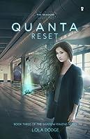Quanta Reset (The Shadow Ravens #3)