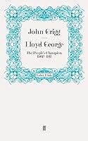 Lloyd George: The People's Champion, 1902-1911