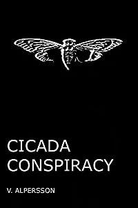Cicada Conspiracy: Suspense thriller inspired by real Dark Web