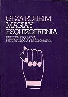 Magia y esquizofrenia