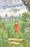 Wormwood Mire (A Stella Montgomery Intrigue, #2) audiobook download free