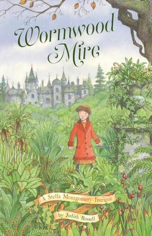 Wormwood Mire (A Stella Montgomery Intrigue, #2)