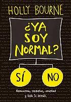 ¿Ya soy normal? (El Club de las Solteronas #1)