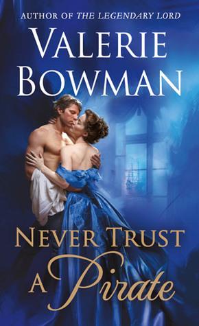 Never Trust a Pirate (Playful Brides, #7)
