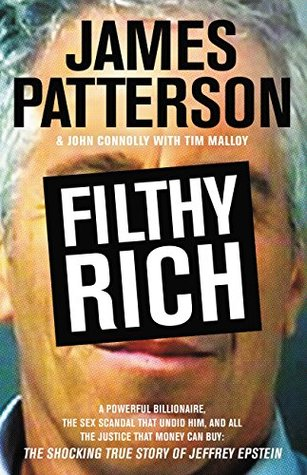 Filthy Rich by James Patterson