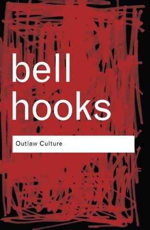 outlaw culture resisting representations by bell hooks