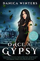 Once a Gypsy: The Irish Traveller Series - Book One