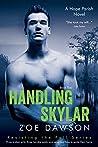 Handling Skylar
