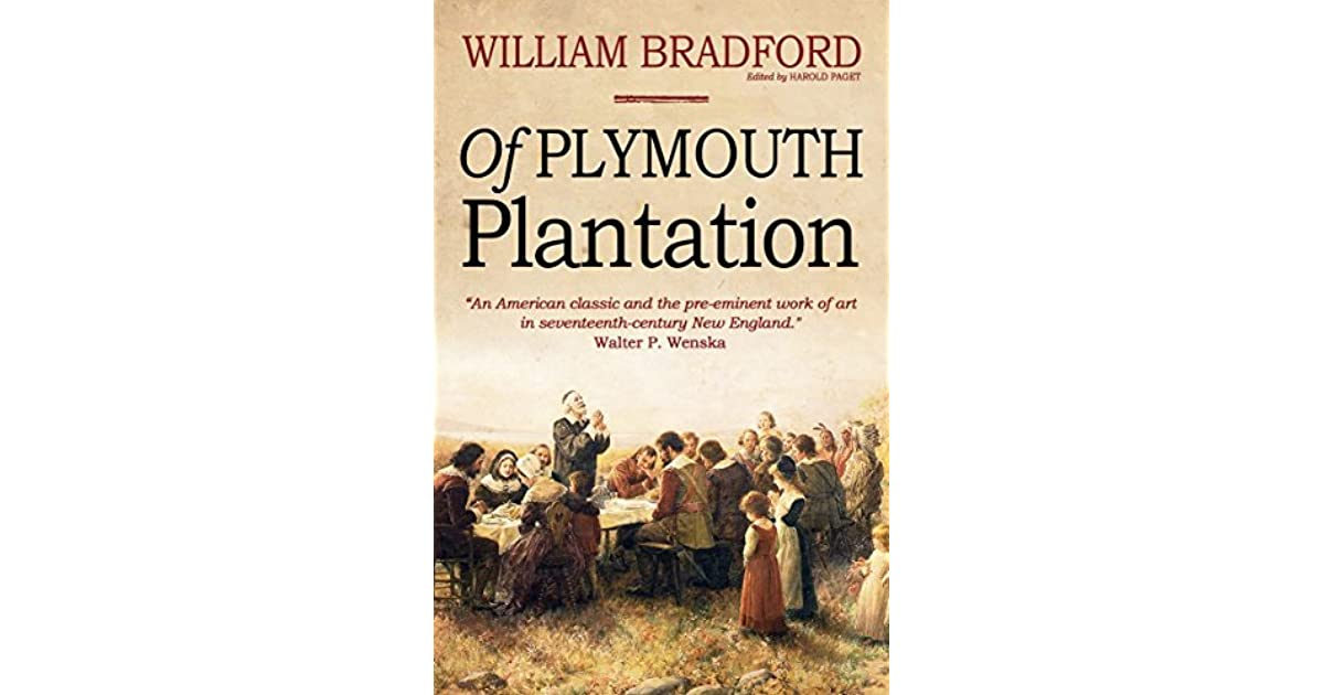 of plymouth plantation book 1 chapter 9 Of plymouth plantation written from 1630-1650 by william bradford chapter ix of their voyage, and how they passed the sea and of their safe arrival at cape cod.