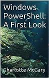 Windows PowerShell: A First Look