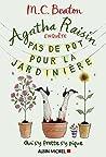 Pas de pot pour la jardinière by M.C. Beaton