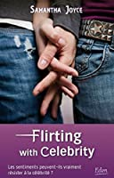 Flirting with celebrity