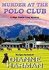 Murder at the Polo Club (High Desert Mystery #4)