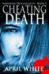 Cheating Death (The Immortal Descendants, #5) audiobook download free