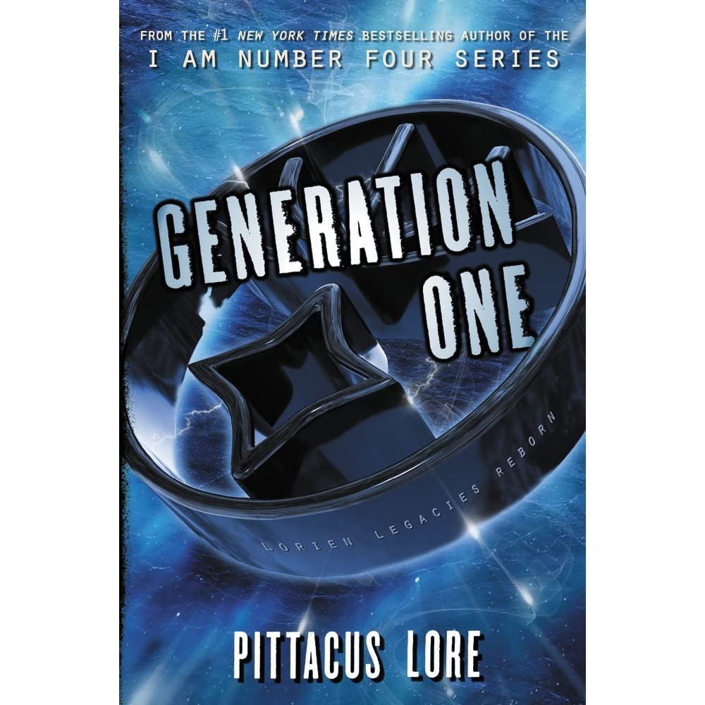 Generation One (lorien Legacies Reborn, #1) By Pittacus Lore €� Reviews,  Discussion, Bookclubs, Lists