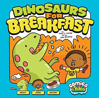 Dinosaurs for Breakfast (Comics Land)