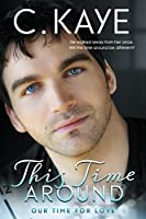 This Time Around (Our Time for Love Book 1)