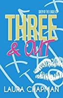 Three & Out (Queen of the League Book 3)