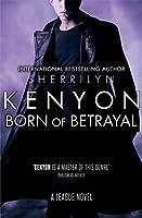 Born of Betrayal (The League, #8)