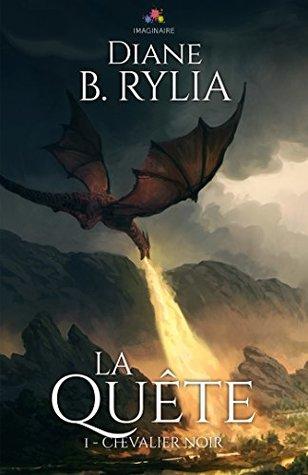 La Quête by Diane B. Rylia