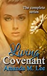 Living Covenant: The Complete Series (Living Covenant Trilogy)