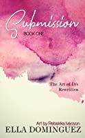Submission (The Art of D/s Rewritten, #1)