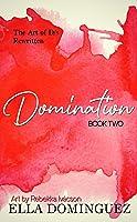 Domination (The Art of D/s Rewritten, #2)
