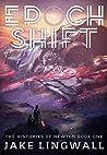 Epoch Shift (The Histories of Newten, #1)